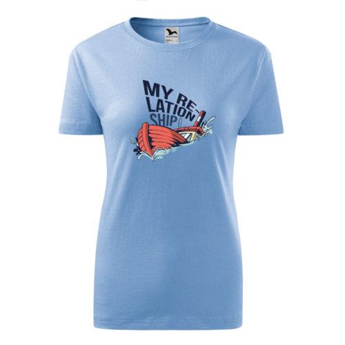 Dámske tričko MY RELATIONSHIP