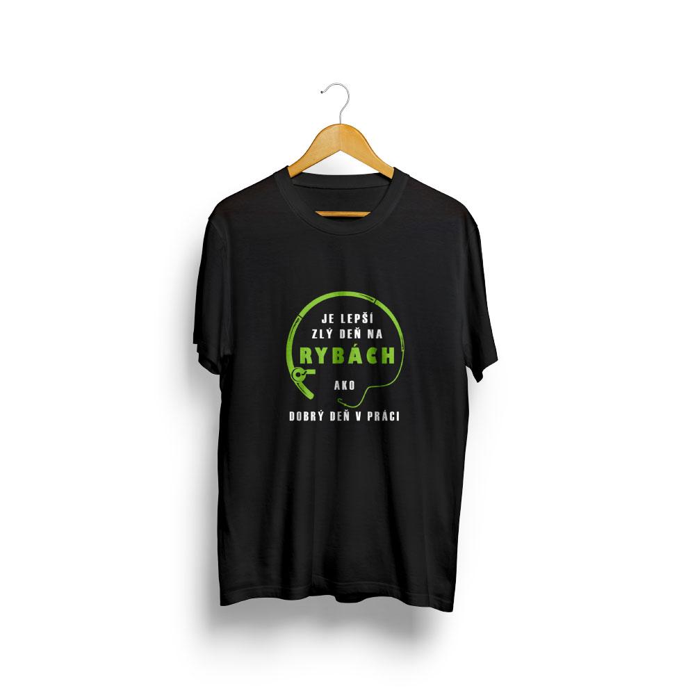 Pánske tričko LEPŠÍ ZLÝ DEŇ NA RYBÁCH