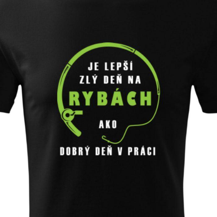 Pánske tričko s potlačou LEPŠÍ ZLÝ DEŇ NA RYBÁCH - detail