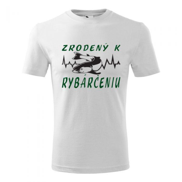 Pánske tričko s potlačou - biele - ZRODENÝ K RYBÁRČENIU